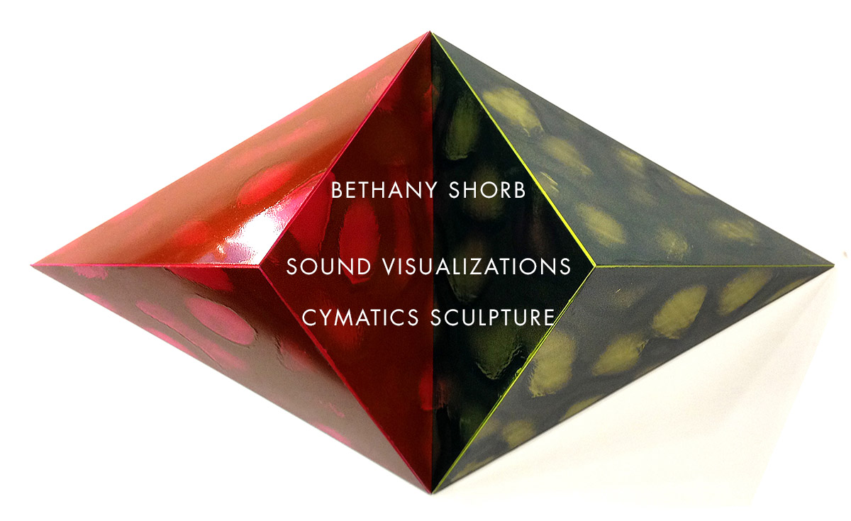 Bethany Shorb - sound and visual art. Cymatics, Chladni plates.